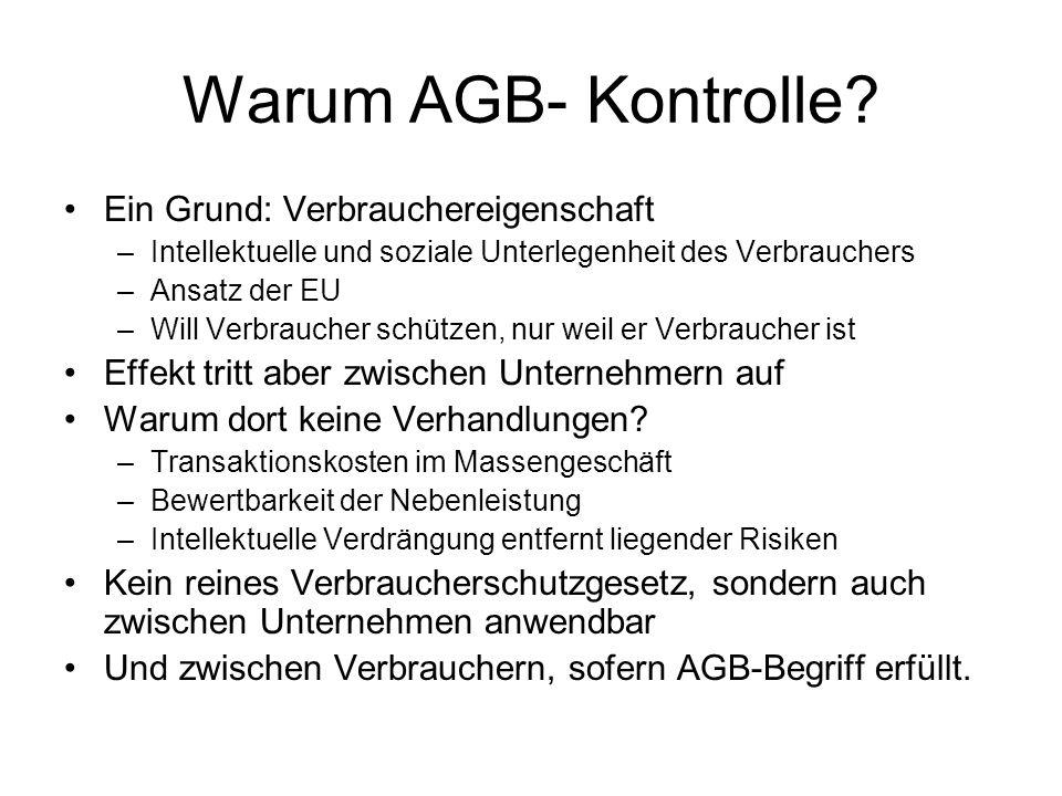 Warum AGB- Kontrolle Ein Grund: Verbrauchereigenschaft