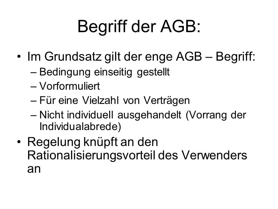 Begriff der AGB: Im Grundsatz gilt der enge AGB – Begriff: