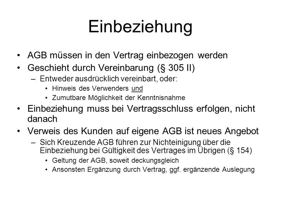 Einbeziehung AGB müssen in den Vertrag einbezogen werden