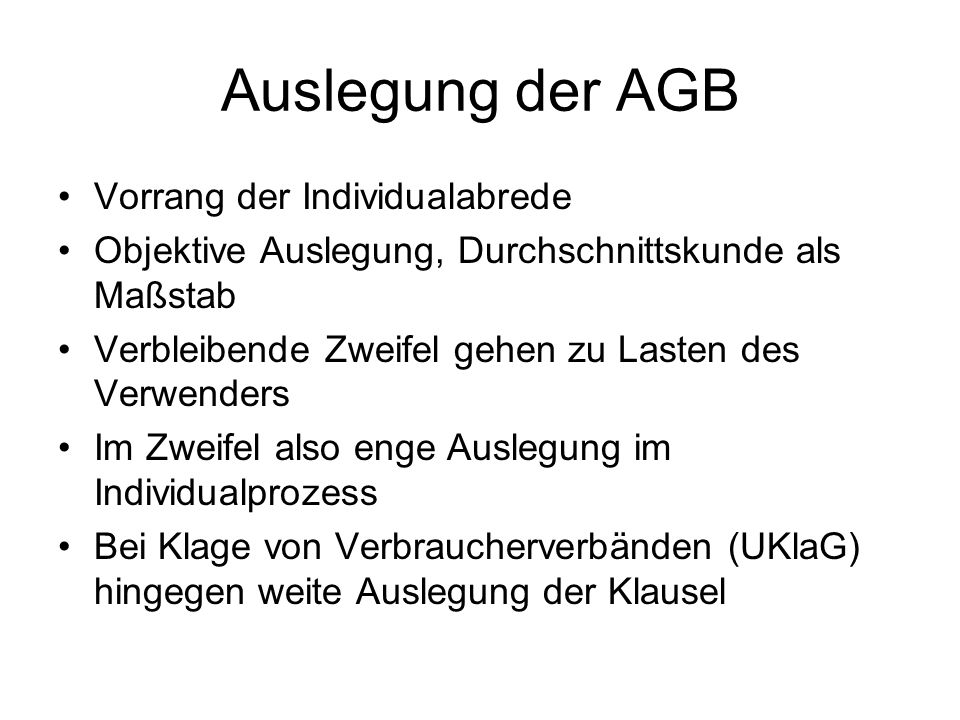 Auslegung der AGB Vorrang der Individualabrede