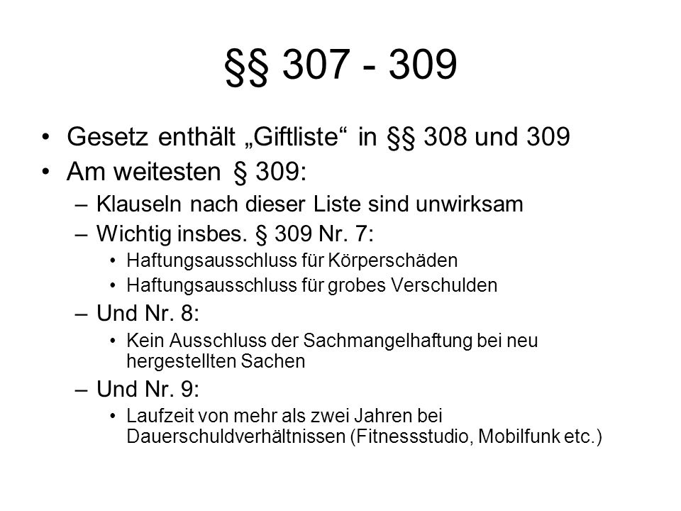 """§§ 307 - 309 Gesetz enthält """"Giftliste in §§ 308 und 309"""