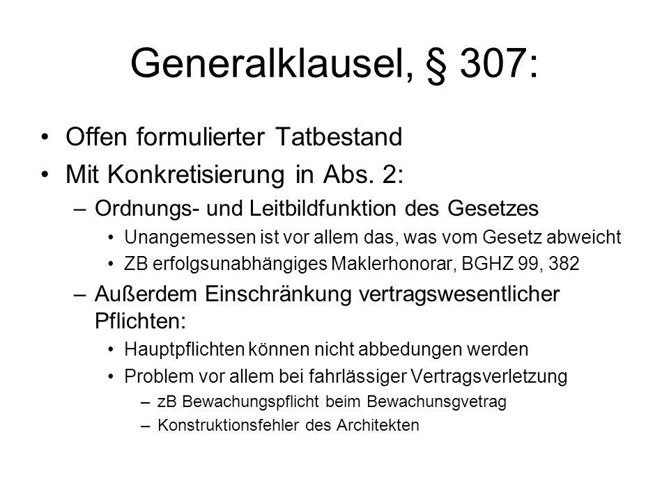Generalklausel, § 307: Offen formulierter Tatbestand