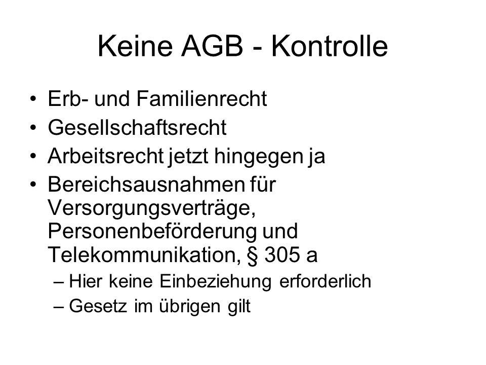 Keine AGB - Kontrolle Erb- und Familienrecht Gesellschaftsrecht