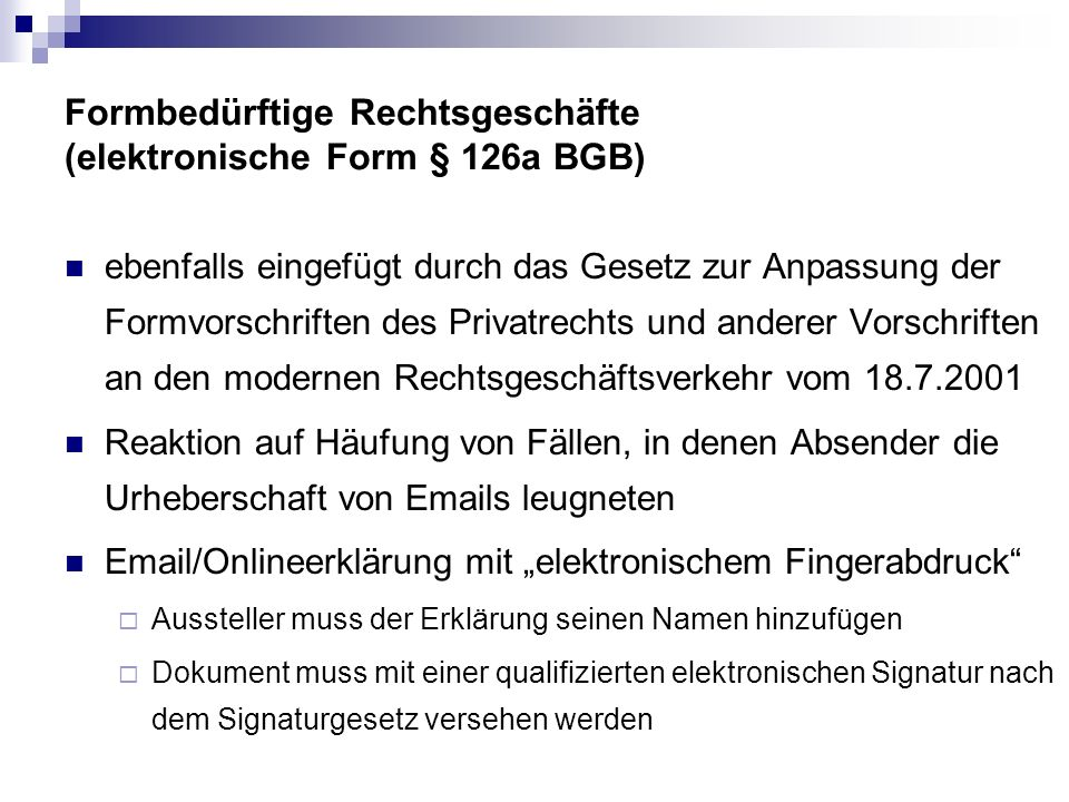 Formbedürftige Rechtsgeschäfte (elektronische Form § 126a BGB)