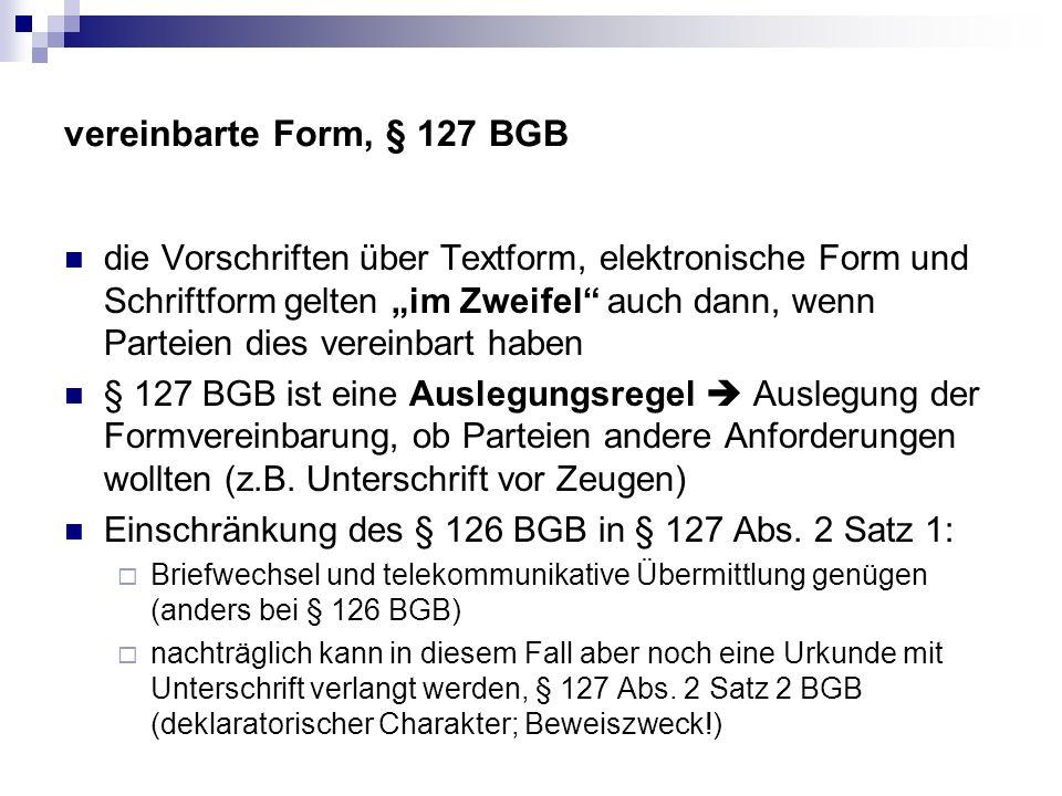 vereinbarte Form, § 127 BGB
