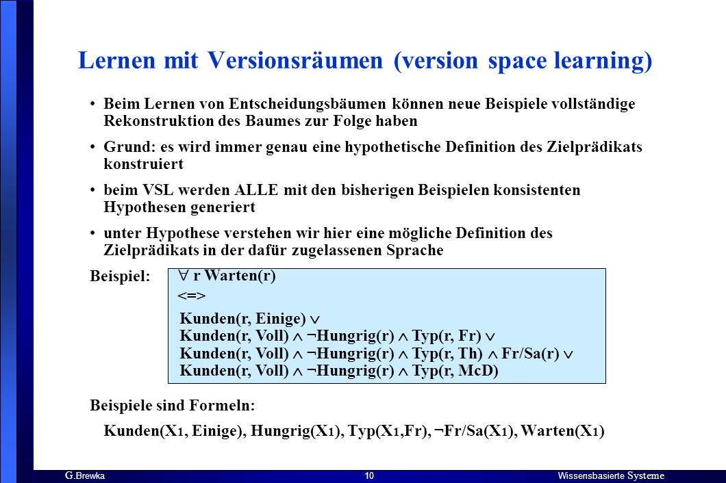 Lernen mit Versionsräumen (version space learning)