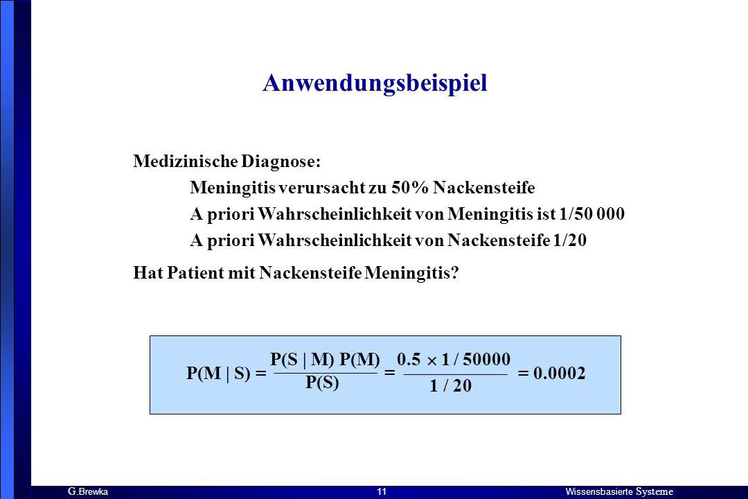 Anwendungsbeispiel Medizinische Diagnose: