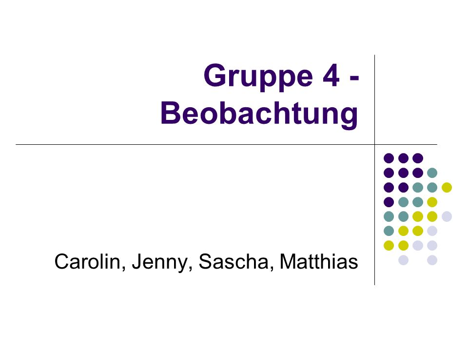 Carolin, Jenny, Sascha, Matthias