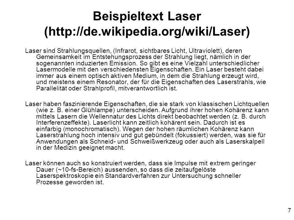 Beispieltext Laser (http://de.wikipedia.org/wiki/Laser)
