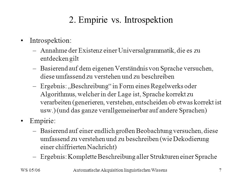 2. Empirie vs. Introspektion