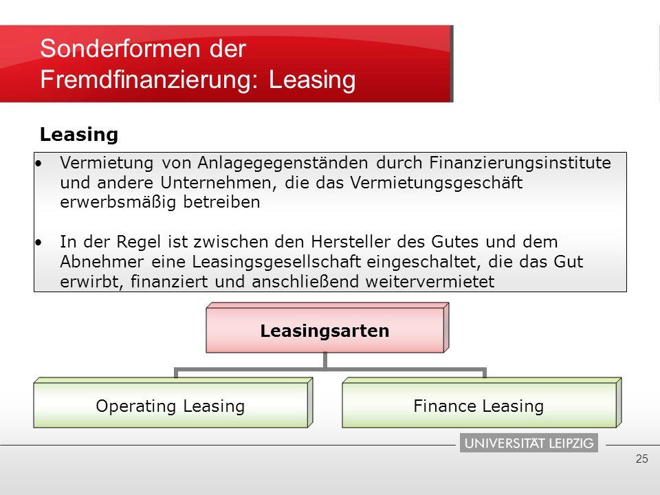 Sonderformen der Fremdfinanzierung: Leasing