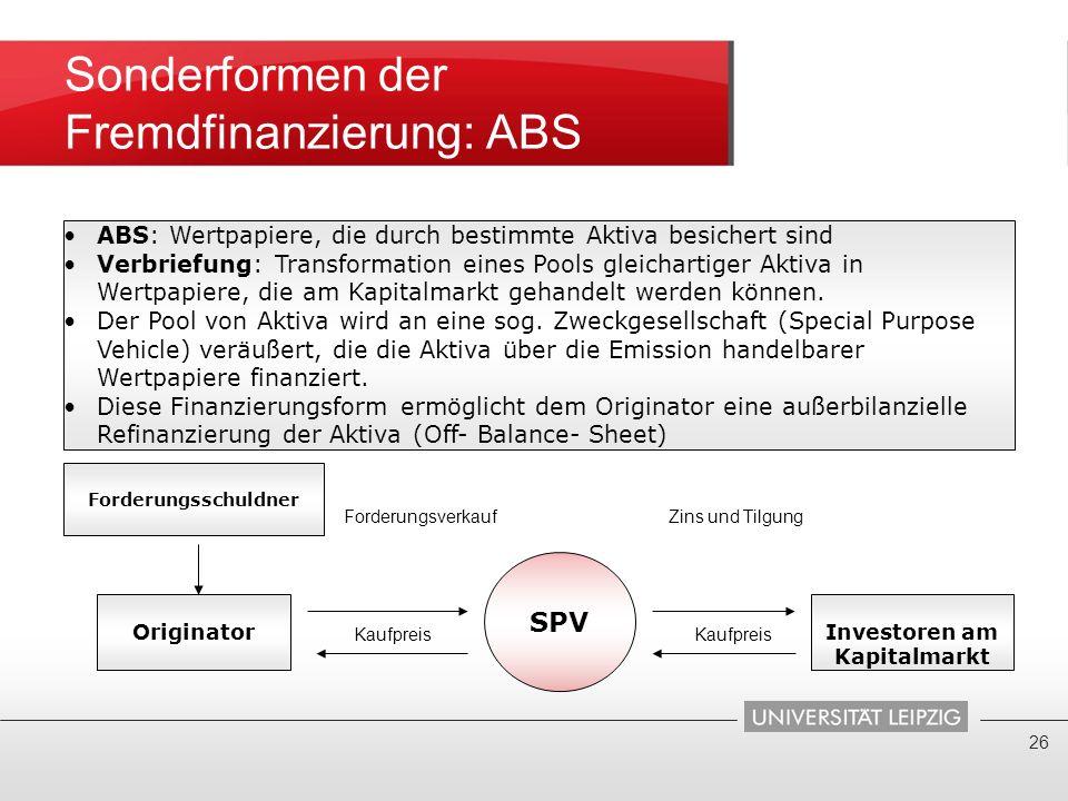Sonderformen der Fremdfinanzierung: ABS