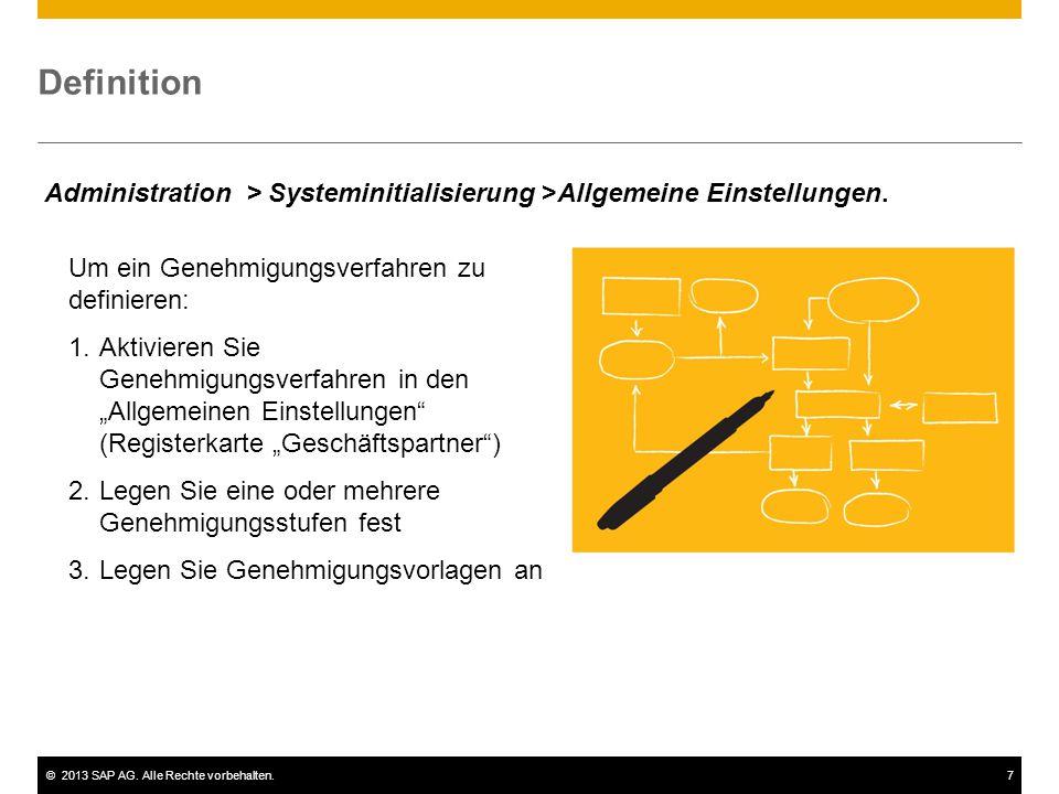 Definition Administration > Systeminitialisierung >Allgemeine Einstellungen. Um ein Genehmigungsverfahren zu definieren: