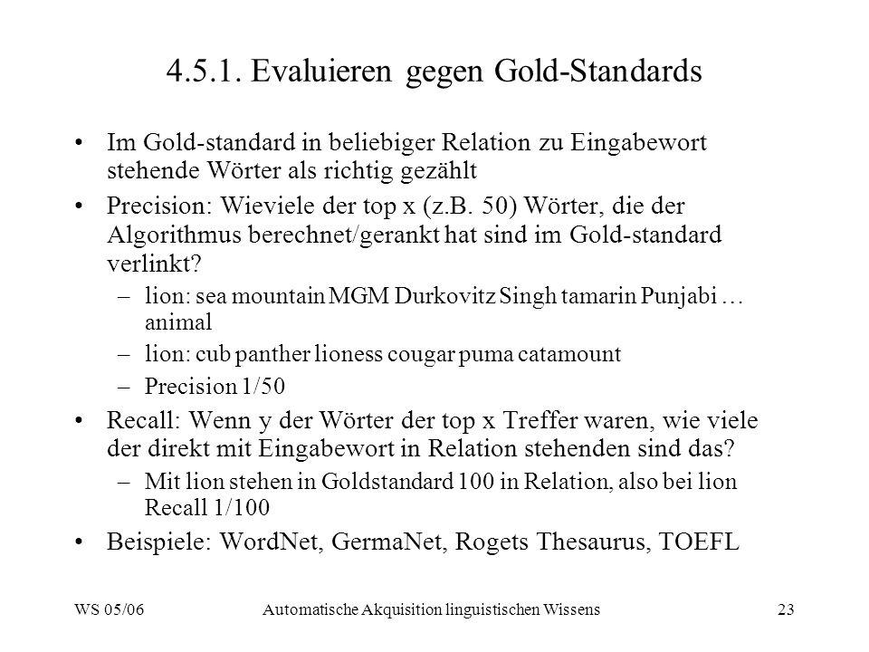 4.5.1. Evaluieren gegen Gold-Standards