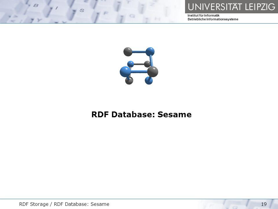 RDF Database: Sesame RDF Storage / RDF Database: Sesame