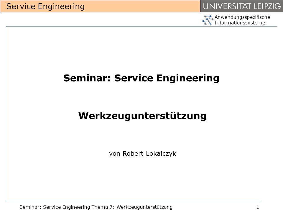 Seminar: Service Engineering Werkzeugunterstützung