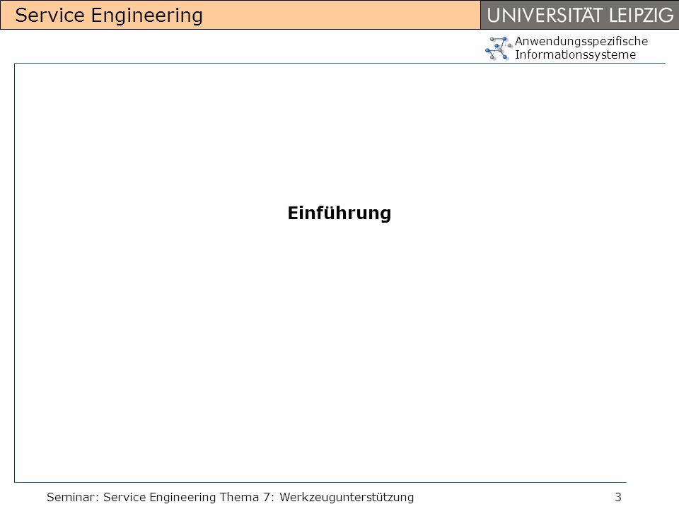 Einführung Seminar: Service Engineering Thema 7: Werkzeugunterstützung