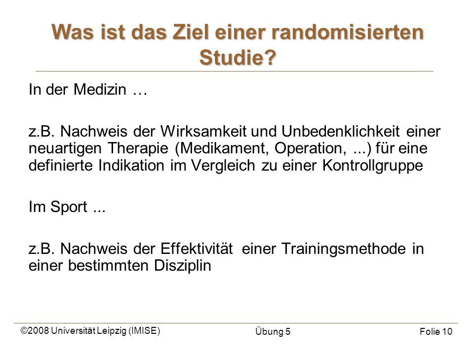 Was ist das Ziel einer randomisierten Studie