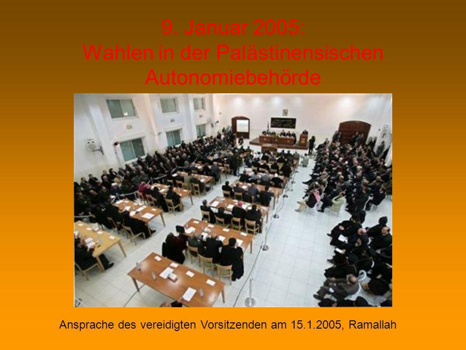 9. Januar 2005: Wahlen in der Palästinensischen Autonomiebehörde
