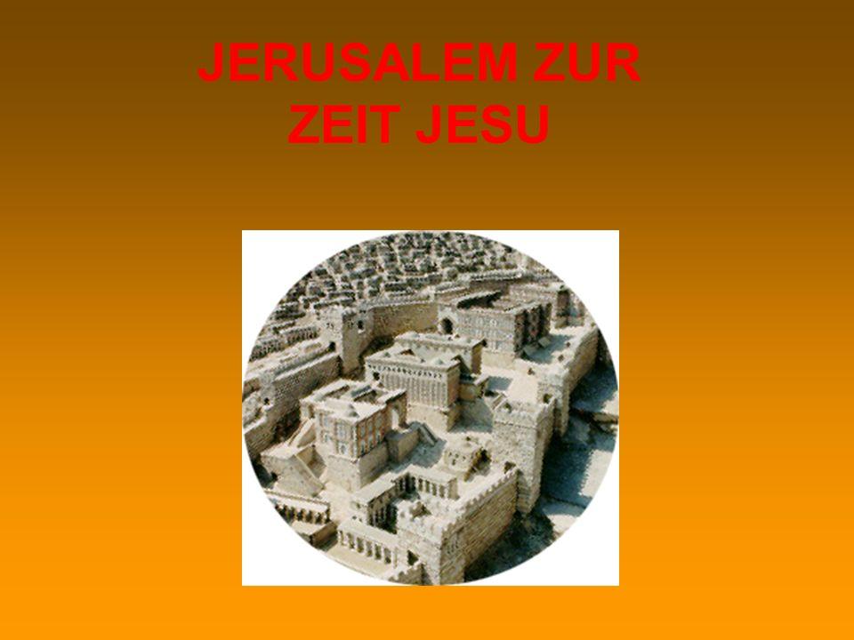 JERUSALEM ZUR ZEIT JESU