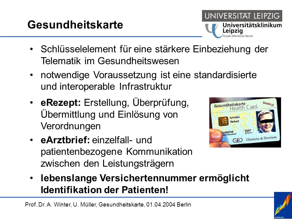 Gesundheitskarte Schlüsselelement für eine stärkere Einbeziehung der Telematik im Gesundheitswesen.