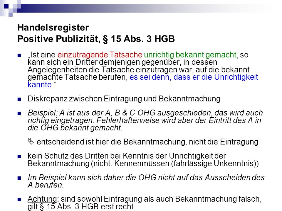 Handelsregister Positive Publizität, § 15 Abs. 3 HGB