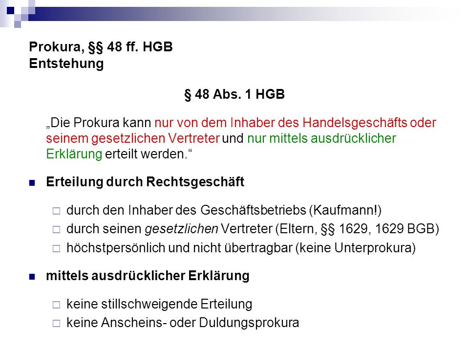 Prokura, §§ 48 ff. HGB Entstehung