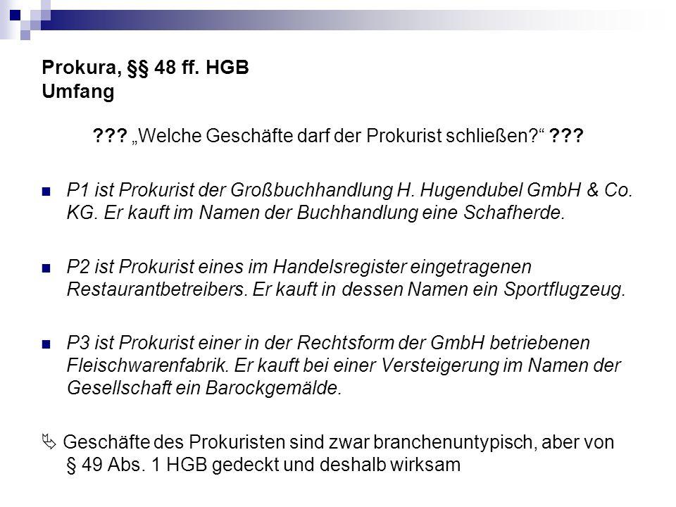 Prokura, §§ 48 ff. HGB Umfang