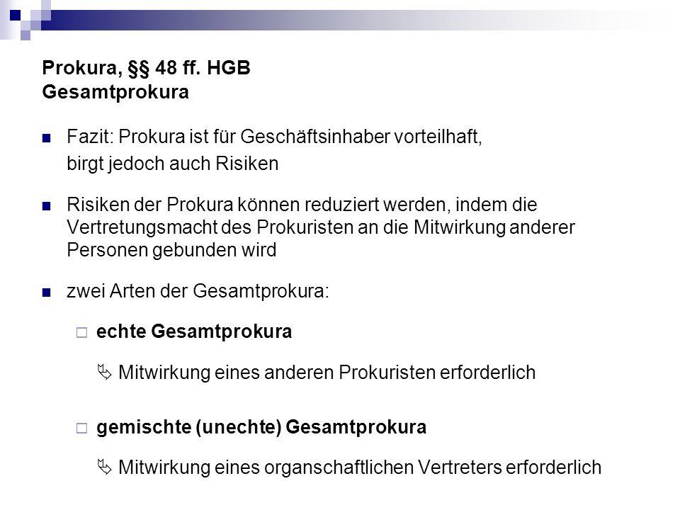 Prokura, §§ 48 ff. HGB Gesamtprokura