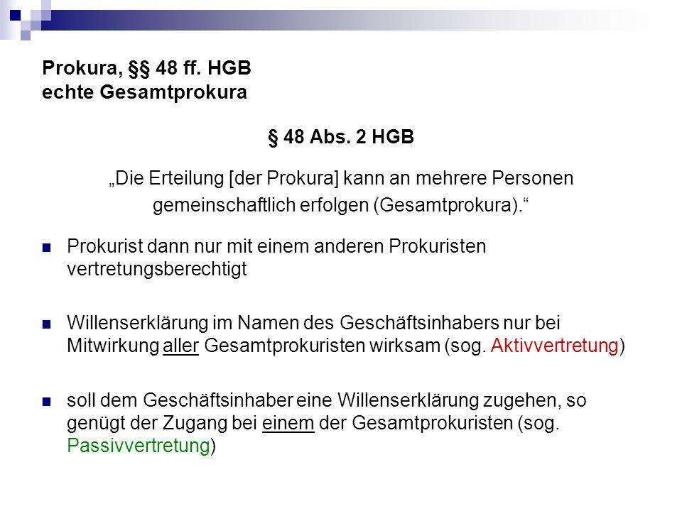 Prokura, §§ 48 ff. HGB echte Gesamtprokura