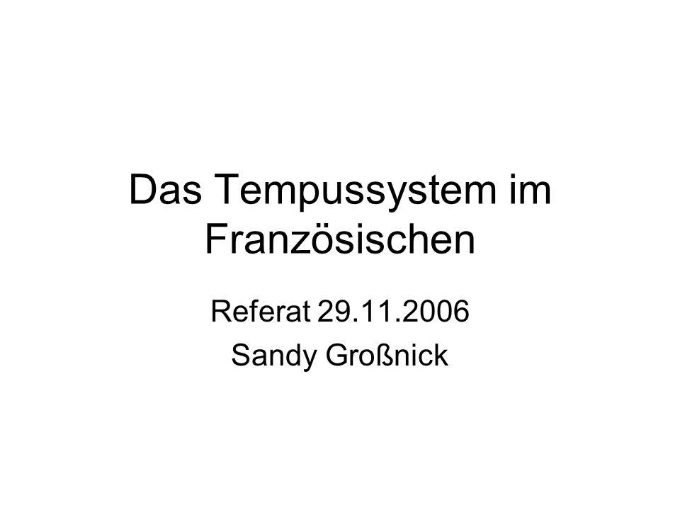 Das Tempussystem im Französischen