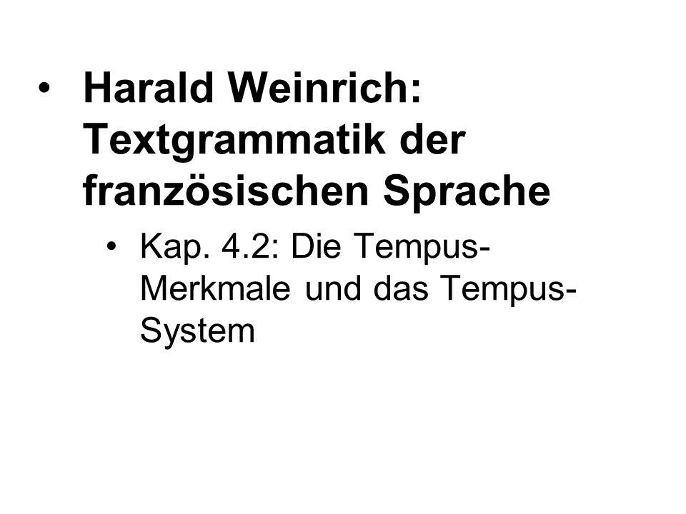 Harald Weinrich: Textgrammatik der französischen Sprache