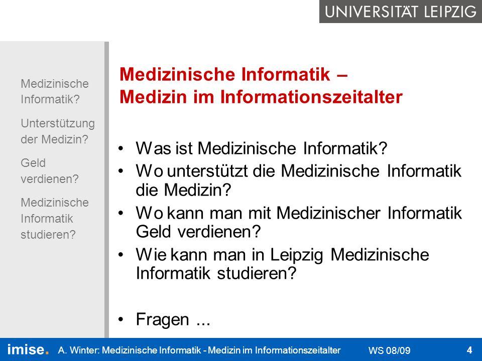 Medizinische Informatik – Medizin im Informationszeitalter