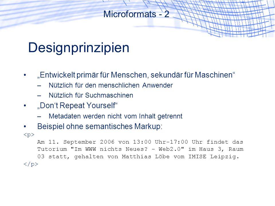 Designprinzipien Microformats - 2