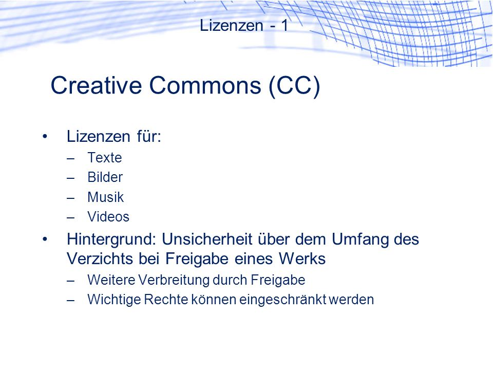 Creative Commons (CC) Lizenzen - 1 Lizenzen für: