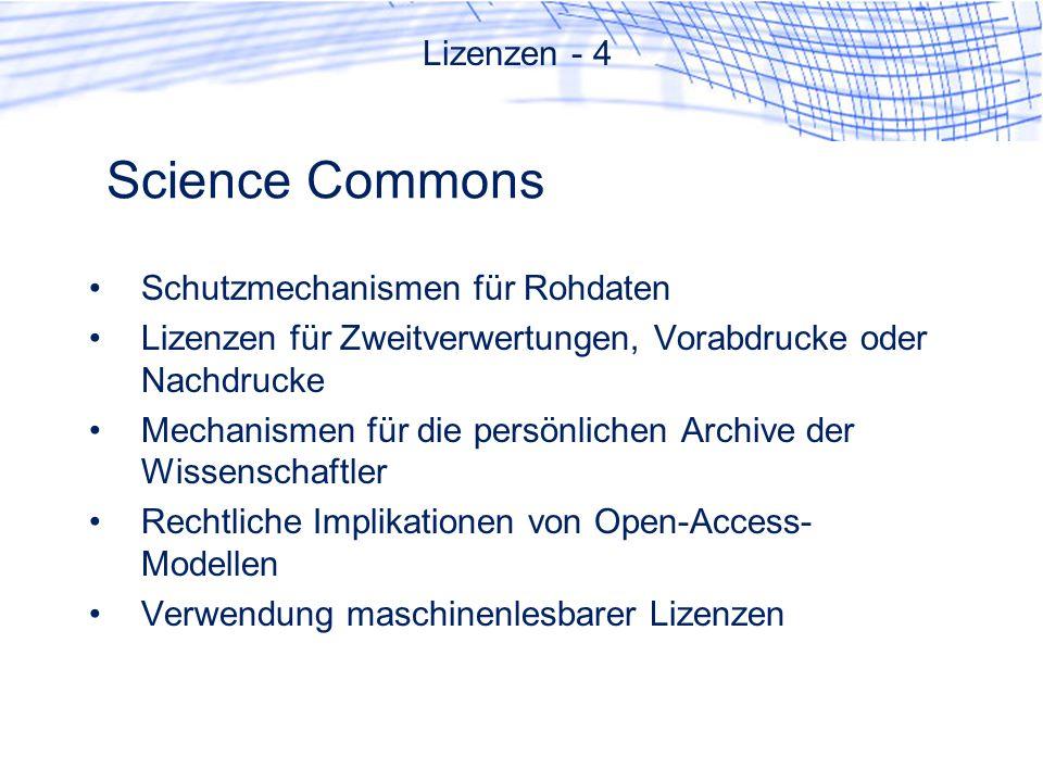 Science Commons Lizenzen - 4 Schutzmechanismen für Rohdaten
