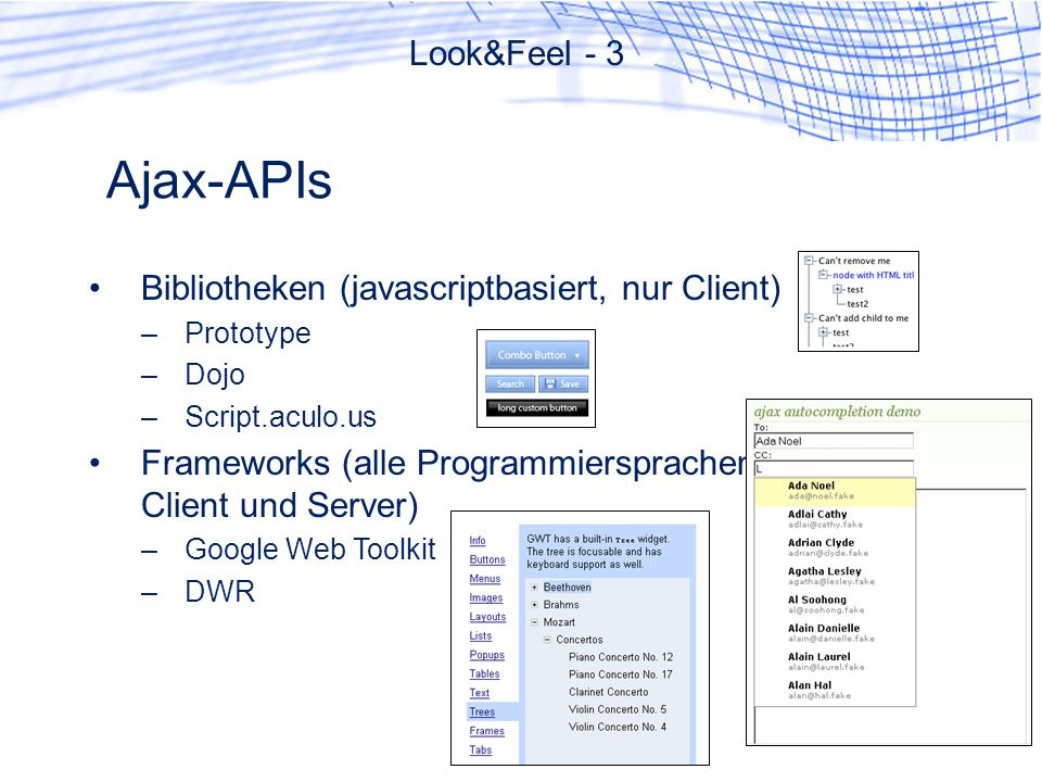 Ajax-APIs Look&Feel - 3 Bibliotheken (javascriptbasiert, nur Client)