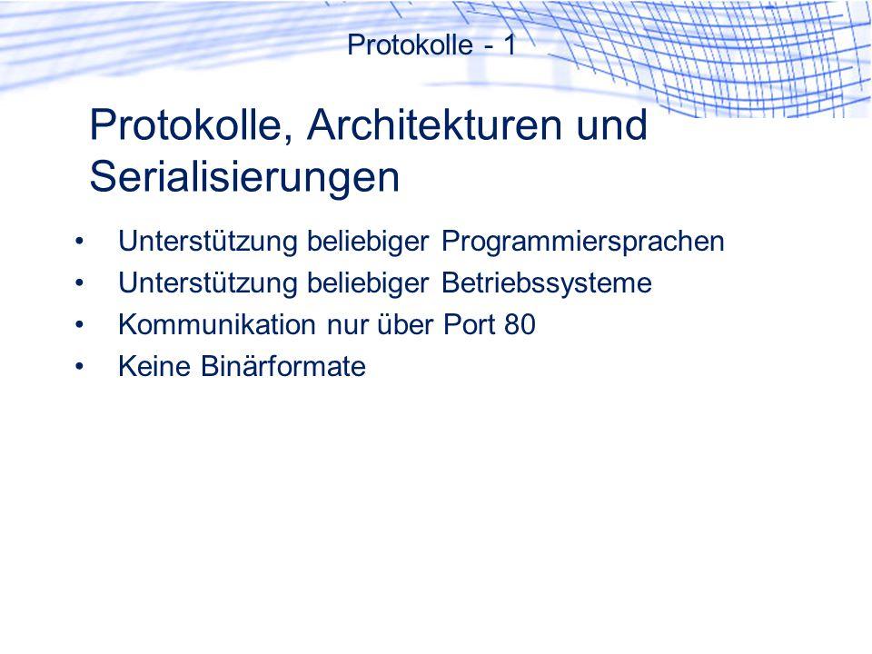 Protokolle, Architekturen und Serialisierungen
