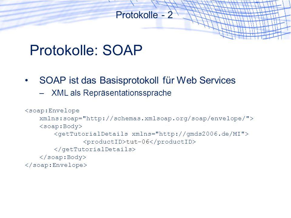 Protokolle: SOAP Protokolle - 2