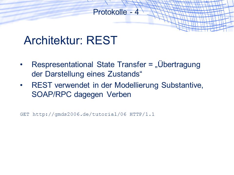 Architektur: REST Protokolle - 4