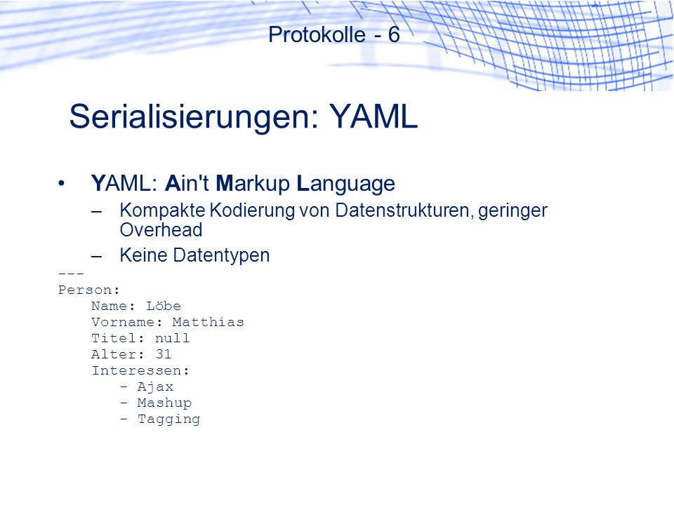 Serialisierungen: YAML
