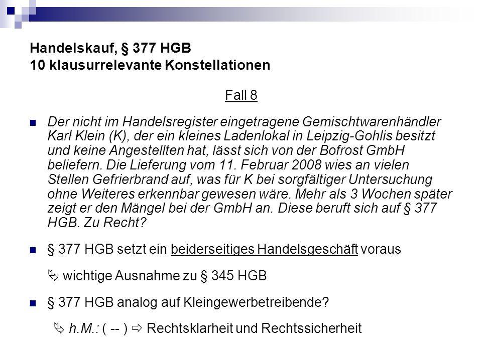 Handelskauf, § 377 HGB 10 klausurrelevante Konstellationen