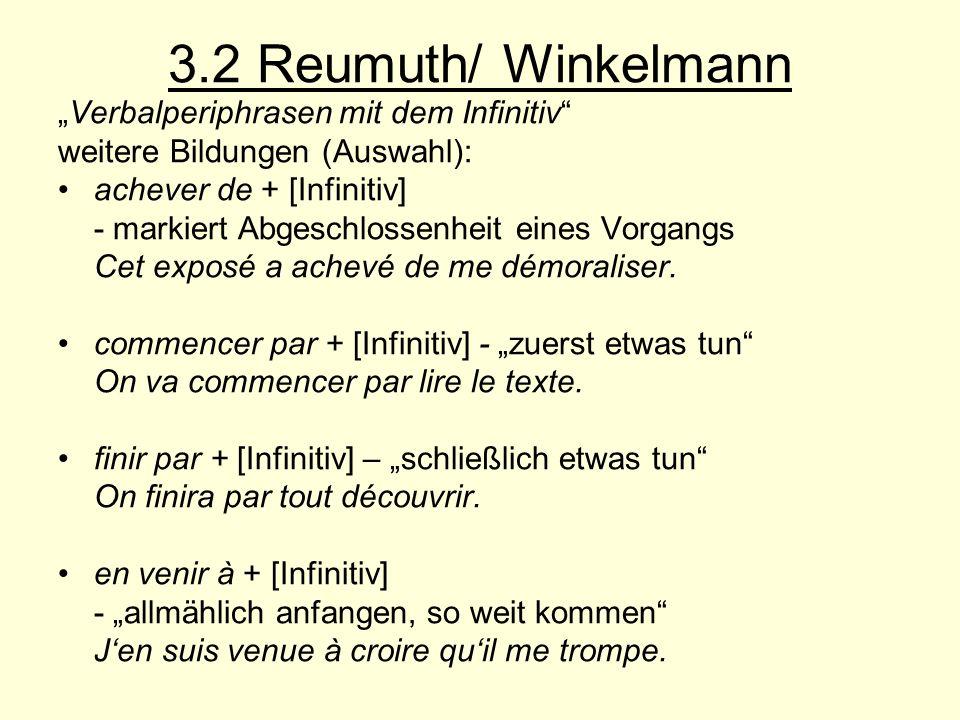 """3.2 Reumuth/ Winkelmann """"Verbalperiphrasen mit dem Infinitiv"""