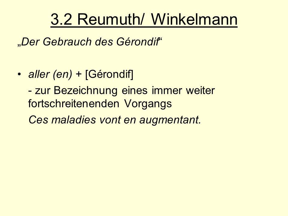 """3.2 Reumuth/ Winkelmann """"Der Gebrauch des Gérondif"""