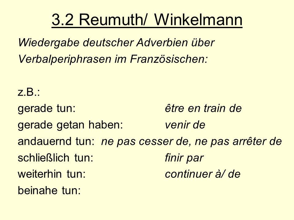 3.2 Reumuth/ Winkelmann Wiedergabe deutscher Adverbien über