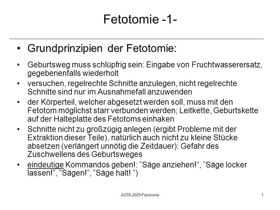 Fetotomie -1- Grundprinzipien der Fetotomie: