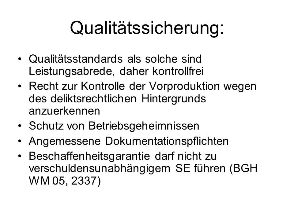 Qualitätssicherung: Qualitätsstandards als solche sind Leistungsabrede, daher kontrollfrei.