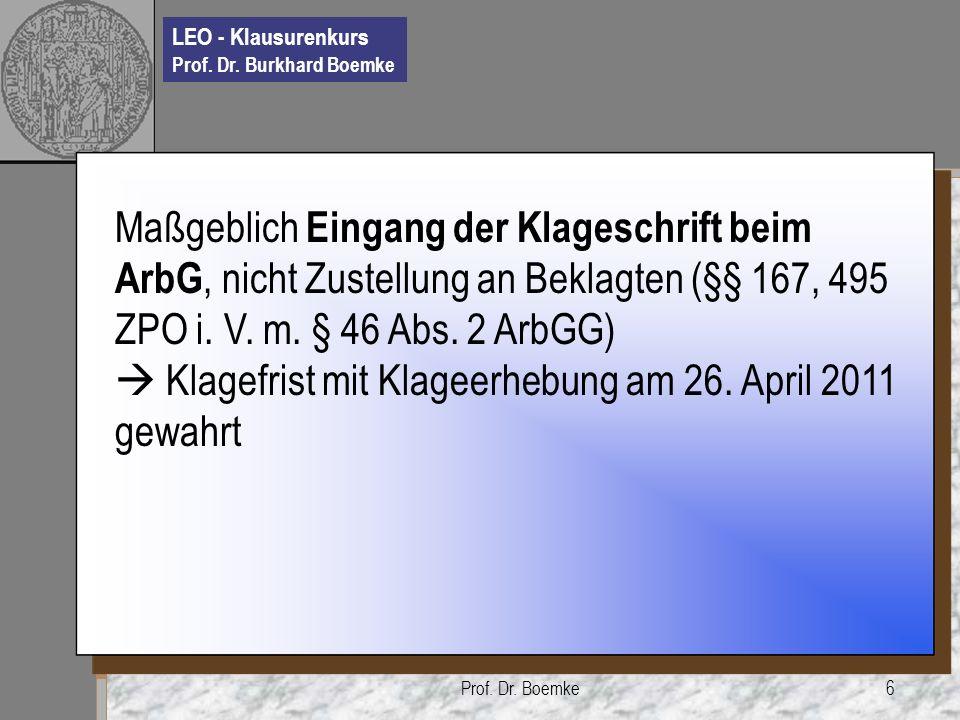  Klagefrist mit Klageerhebung am 26. April 2011 gewahrt