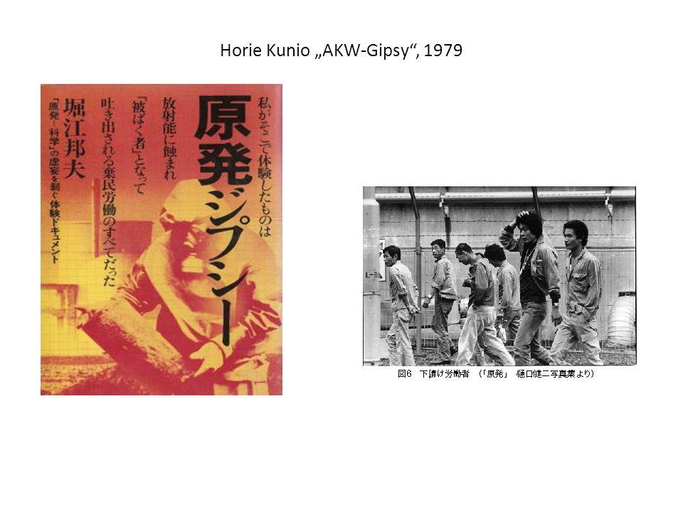 "Horie Kunio ""AKW-Gipsy , 1979"