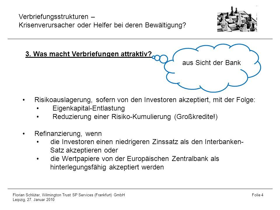 3. Was macht Verbriefungen attraktiv aus Sicht der Bank